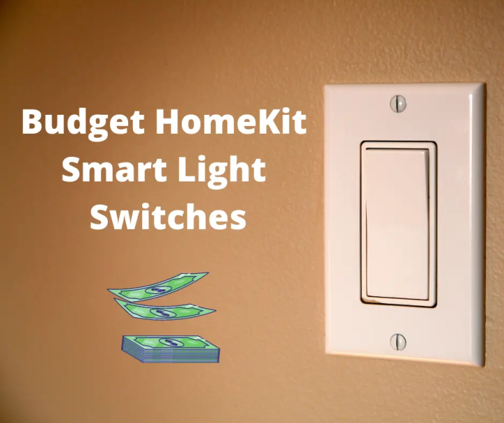 5 of the cheapest HomeKit switches