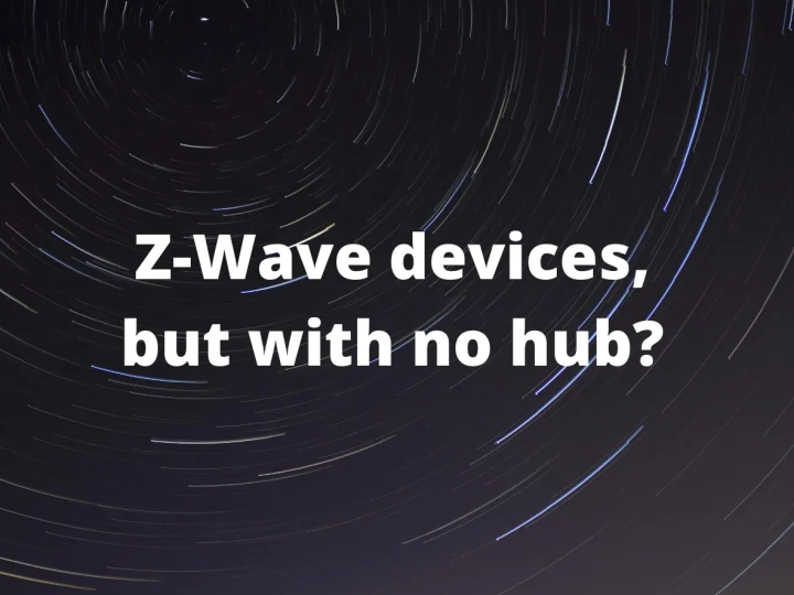 Can you Effectively use Z-Wave Devices Without a Hub?